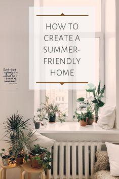 How to Create a Summer-Friendly Home | hotandsourblog.com