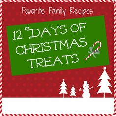 Our Twelve Days of Christmas Treats starts now! We will be adding a new holiday recipe every day from now until Christmas - so start your shopping list and check it twice! From favfamilyrecipes.com
