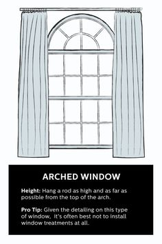 How To Hang Curtains for an Arched Window