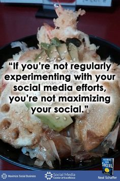 """""""If You're Not Regularly Experimenting with Your Social Media Efforts, You're Not Maximizing Your Social"""" ~ @NealSchaffer #quotes #socialmedia #socialmediaquotes"""
