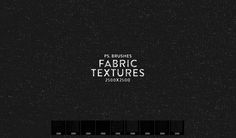 9 High Resolution Fabric Texture Photoshop Brushes