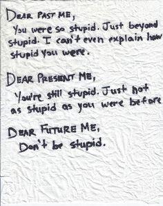 Dear Me, Past Present Future