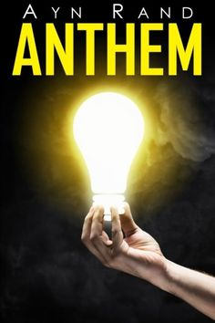 Anthem by Ayn Rand Paperback) for sale online Science Fiction Books, Fiction And Nonfiction, Best Books Of All Time, Good Books, Anthem Ayn Rand, Philosophy Books, Political Topics, Thing 1