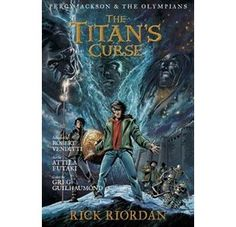 Percy Jackson And The Olympians The Titan's Curse: The Graphic Novel by Rick Riordan, Robert Venditti