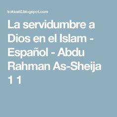La servidumbre a Dios en el Islam - Español - Abdu Rahman As-Sheija 1 1