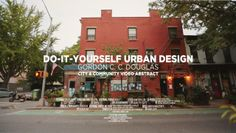 This is just so awesome. I LOVE it. // Do-It-Yourself Urban Design | City & Community