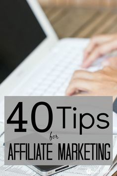 Here are 40 suggestions for affiliate marketing that will help you to be successful and increase your income. Tips for affiliate marketing.