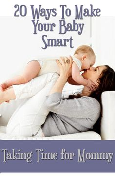 Blog post at Taking Time for Mommy : Smart Babies: 20 Easy Ways to Make Your Baby Smart Some babies are naturally prone to be smart by genetics, while others are less apt[..]