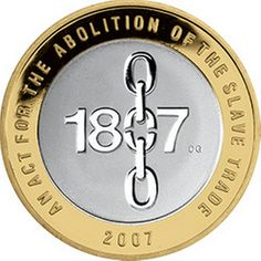 This coin commemorates the 1807 Act for the Abolition of the Slave Trade, which was a major step towards the complete abolition of slavery. Mint Coins, Silver Coins, Rare British Coins, Old Coins Worth Money, Valuable Coins, Coin Prices, Postage Stamp Art, Coin Worth, Commemorative Coins