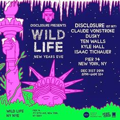 Anew Productions: Wild Life NYE CLAUDE VONSTROKE DUSKY @ Pier 94 Dec...