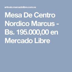 Mesa De Centro Nordico Marcus - Bs. 195.000,00 en Mercado Libre Boarding Pass, Free Market, Centerpieces, Venezuela
