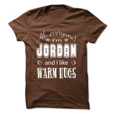[Best tshirt name meaning] JORDAN  WARM HUGS  Discount 5%  If you dont like this Tshirt please use the Search Bar on the top right corner to find the best one for you. Simply type the keyword and hit Enter!  Tshirt Guys Lady Hodie  SHARE and Get Discount Today Order now before we SELL OUT  Camping a jasmine thing you wouldnt understand keep calm let hand it tshirt design funny names warm hugs
