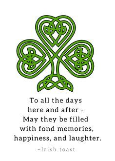 Ideas Wedding Quotes And Sayings Toast Irish ProverbsYou can find Irish quotes and more on our website.Ideas Wedding Quotes And Sayings Toast Irish Proverbs Irish Toasts, Irish Proverbs, Proverbs 27, St. Patricks Day, St Patricks Day Quotes, Saint Patricks, Irish Eyes Are Smiling, Irish Pride, Irish Blessing