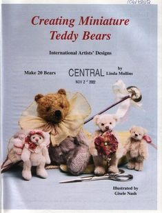 Архив альбомов - creating miniature teddy bear