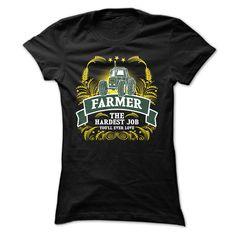 (Tshirt amazing Order) Farmer The Hardest Job You Will Ever Love (Tshirt Legen) Hoodies, Tee Shirts