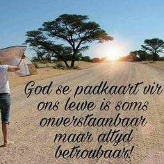 (God is in beheer) Bible Verses Quotes, Faith Quotes, Scriptures, Life Quotes, Daughter Poems, Afrikaanse Quotes, Inspirational Qoutes, Motivational Quotes, Prayer Board