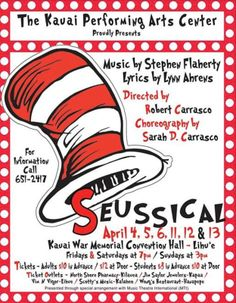 """Lihue, HI Live On Stage """"Seussical The Musical"""" presented by Kauai Performing Arts Center. All your favorite Dr. Seuss characters come to life in this Broadway adaptation of your favorite books.  Click… Click flyer for more >>"""
