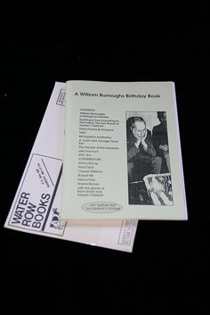 A William Burroughs Birthday Book. London: Temple Press, 1994. In stapled wrappers.