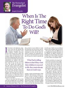 When Is The Right Time To Do God's Will? – By Joaquin Fernandez The Old Schoolhouse Magazine - January 2014 - Page 32-33
