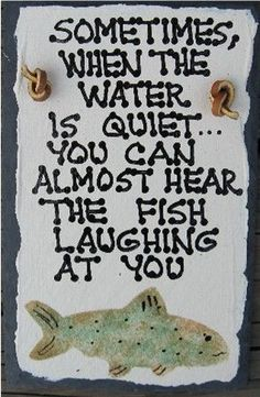 Fishing+Sayings | men,gifts for dad, father's day, fathers day, hunting, fishing, tools