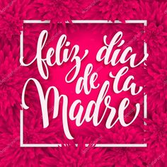 Feliz Dia Mama Greeting Card With Pink Red Floral Pattern. Stock Illustration - Illustration of banner, decoration: 69341635 Mother's Day Background, Background Patterns, Mothers Day Quotes, Happy Mothers Day, Mother's Day Greeting Cards, Hand Drawn Lettering, I Love Mom, Calligraphy Letters, How To Draw Hands