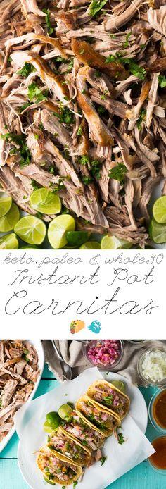 Paleo, Whole30 & Keto Instant Pot Carnitas #instantpotcarnitas #ketocarnitas