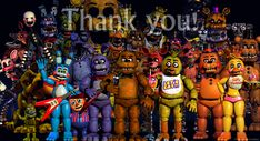 Thank you so much for the amazing Five Nights At Freddy's series. It's always been my favorite horror game and is fun as CRAP :D ,,,, now we wait for the movie ;)