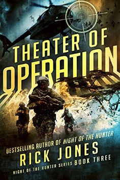 Theater of Operation (Hunter Book 3) by Rick Jones