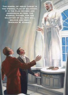 The gospel of Jesus Christ is the eternal plan of salvation. It is the plan devised and announced by God, the Eternal Father, for the salvation of all who will believe and obey. Spencer W. Kimball