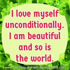 Self affirmation for loving oneself unconditionally and viewing the world as beautiful. Wealth Affirmations, Morning Affirmations, Law Of Attraction Affirmations, Law Of Attraction Quotes, Positive Affirmations, I Am Beautiful, Real Life Quotes, Positive Living, Affirmation Quotes