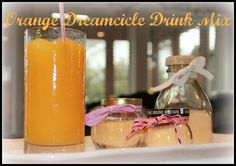 Orange Dreamsicle Drink Mix...great summer idea for the kids (and me!).