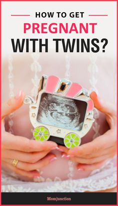 Many couples are dreaming to have a twin baby. If you are one of those couples then read our post & get some handy tips on how to get pregnant with twins.