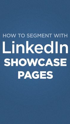 LinkedIn Showcase Pages enable brands to highlight specific products and services. Use segmentation to ensure pages are being seen by the right audiences. Linkedin Job, Linkedin Business, Linkedin Help, Social Media Marketing Business, Digital Marketing Strategy, Content Marketing, Marketing Ideas, Linked In Tips, Business Pages