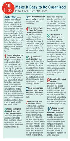 10 Tips for Being Organized in Home Health: In Your Work, Car, and Office via OT Practice Magazine.