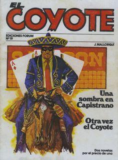Una sombra en Capistrano; Otra vez el Coyote. Ed. Forum, 1983 (Col. El Coyote. 19 ; v. IV)
