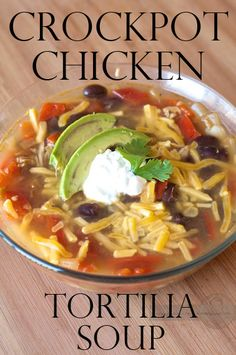 Crockpot Chicken Tortilia soup from How To Pinch A Penny.com