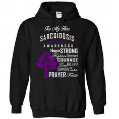 For - Sarcoidosis - #disney tee #sweatshirt refashion. I WANT THIS => https://www.sunfrog.com/LifeStyle/For--Sarcoidosis-9259-Black-Hoodie.html?68278