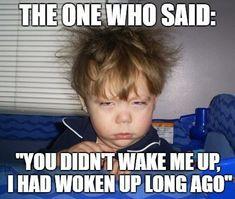 Just-woken-up-Funny-Good-Morning-Meme Flu Memes, Funny Memes, Hilarious, Funniest Memes, Tuesday Meme, Monday Memes, It's Monday, Monday Morning, Thursday
