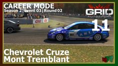 Grid Autosport - Career Mode 11 - Mont Tremblant - Chevrolet Cruze