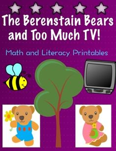 """Math and Literacy Printables Berenstain Bears from CCH Learning on TeachersNotebook.com -  - Literacy and math center activities to go along with the book, """"The Berenstain Bears and Too Much TV"""" by Stan and Jan Berenstain."""