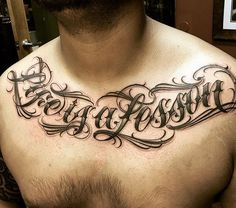 Lettering Chicano Tattoo at Chest Tattoo Design Ideas  #Chicano Tattoo #Letter Tattoo #Tattoo Lettering #Chest Tattoo #Tattoo Chest  Link : www.ontattoos.com