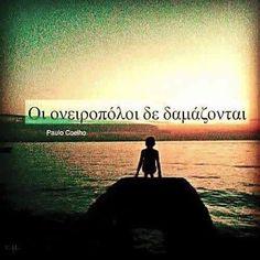 Δεν δαμάζονται ✨ #greekquotes #greekquote #greekpost #greekposts Greek Quotes, True Words, Philosophy, Best Quotes, Literature, Spirituality, Letters, Thoughts, Sayings