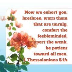 1 Thessalonians 5:14 KJV