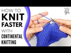 Have you ever wanted to knit faster & more efficiently? Continental Knitting just might be the solution for you! Types Of Knitting Stitches, Knitting Basics, How To Start Knitting, Learn To Crochet, Knitting Projects, Knitting Patterns, Knitting Tutorials, Knit Stitches, Stitch Patterns