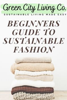Welcome to Our Beginner's Guide to Slow and Ethical Fashion!