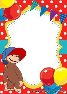 Curious George Party, Curious George Birthday, Boy First Birthday, 2nd Birthday Parties, Birthday Ideas, Free Printable Invitations Templates, Templates Free, Free Printable Birthday Invitations, Disney Invitations