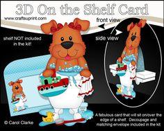 3D On the Shelf Card Kit - Bathtub Buddies - Little Dog Rose has a Bubble Bath by Carol Clarke 7 Sheets in the kit On the shelf base card…