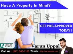 Get Mortgage With Easy Procedure Without Any Hidden Interest Rate . For Details Contact :  Varun Uppal ( Mortgage Agent ) Call : ( 647 ) 545-1100 Visit: http://varunuppal.com