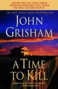 A Time to Kill by John Grisham, BookLikes.com #books