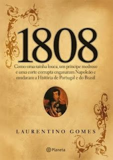 1808 - laurentino gomes
